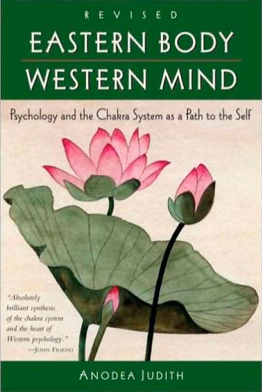 Eastern Body, Western Mind by Anodea Judith