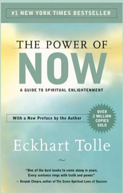 The Power of Now A Guide to Spiritual Enlightenment by Ekhart Tolle